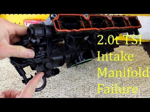 How VW 2.0t TSI Intake Manifolds Fail