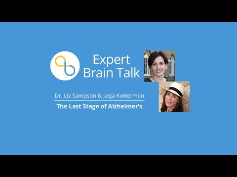 The Last Stage of Alzheimer's: What You Need to Know | Brain Talks | Being Patient