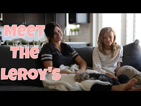 MEET THE LEROYS!