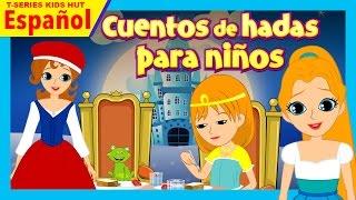 cuentos de hadas para niños cuentos para dormir cuentos en espanola