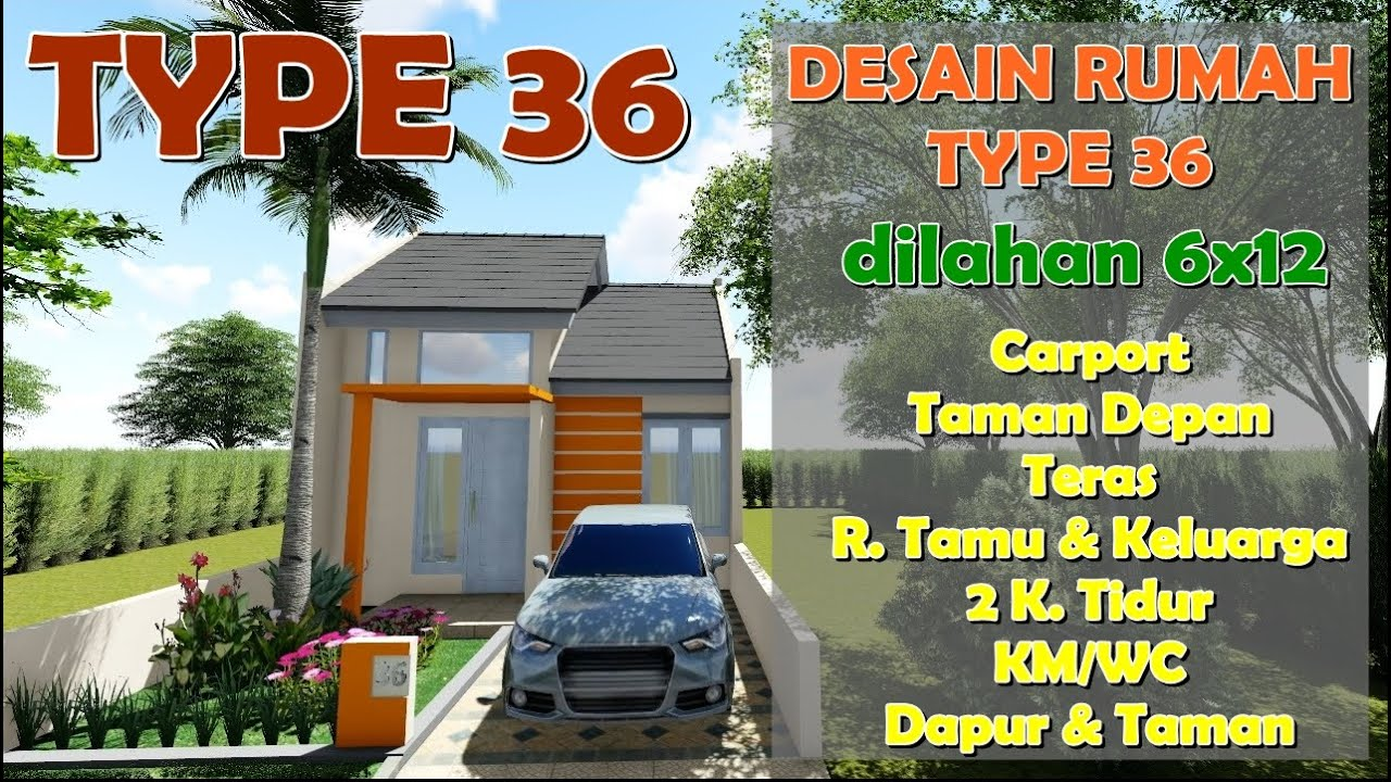 Rumah Type 36 dilahan 6x12 - YouTube
