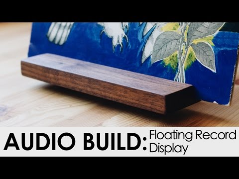 Floating Record Display Build