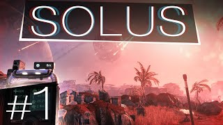 The Solus Project #1 - Planet Fall