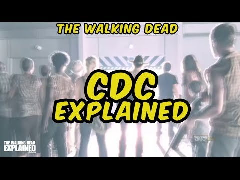 The Walking Dead - CDC Explained