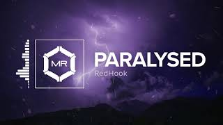 RedHook - Paralysed [HD]