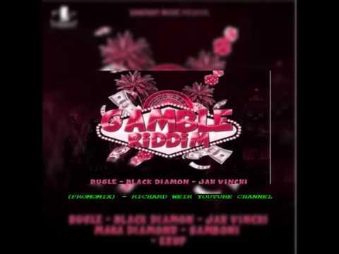 Gamble Riddim (Mix-Nov 2017) Samdiggy Music