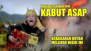 Download lagu RABAB GITAR MAK IPIN KABUT ASAP MP3