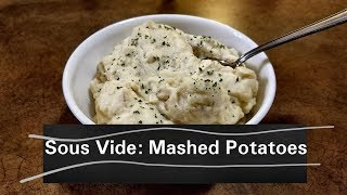 Sous Vide: Mashed potatoes