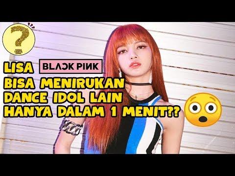 Lisa BLACKPINK Bisa Tiru Dance Idol Lain Dalam Sekali Tonton? 5 Momen Lisa Menirukan Dance Idol Lain