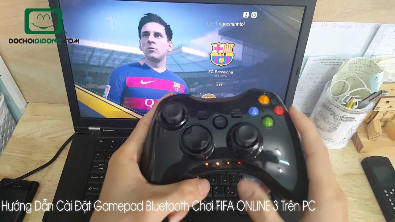 Hướng dẫn cài đặt Gamepad chơi FIFA ONLINE 3 trên PC – Đồ Chơi Di Động .com