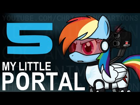 My Little Portal: Episode 5 (HD)
