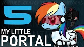 My Little Portal: Episode 5 (HD)