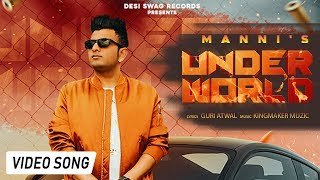 UNDERWORLD(Official ) || MANNI || KINGMAKER MUZIC || LATEST SONG 2018 || DESI SWAG RECORDS