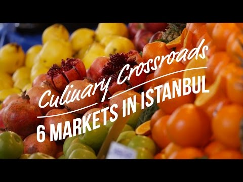 6 Markets in Istanbul