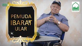 Pemuda Ibarat Ular - Habib Syarief Muhammad Al'Aydrus [Assalaam TVID]