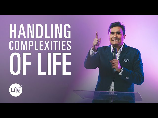 Knowing God's Will Part 3 - Handling Complexities of Life | Rev Paul Jeyachandran