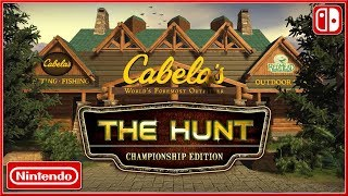 Cabela's The Hunt : Championship Edition   Nintendo Switch Announce Trailer (2018) Hd
