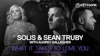 Solis Sean Truby With Audrey Gallagher What It Takes To Love You Holbrook SkyKeeper Rmx
