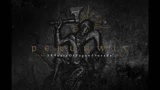 Perunwit - The Last Days of Rugia (1994-2014: XX Years of Pagan Crusade)