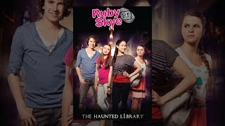 Ruby Skye P.I: The Haunted Library