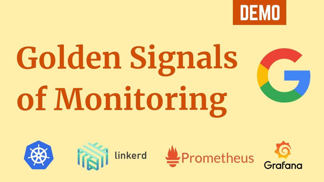 Golden Signals of Monitoring using Kubernetes, Linkerd, Prometheus and Grafana   DevOps