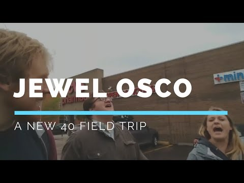 New 40 Field Trip: Dazed and Jewel Osco