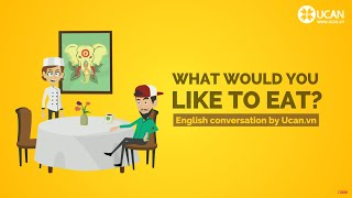 Learn English Conversation: Lesson 17. What would you like to eat?