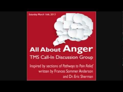 TMS Call-In Discussion Group: All About Anger (Pathways to Pain Relief)