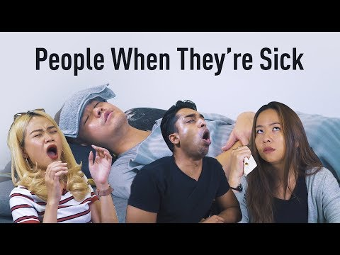 People When They Are Sick