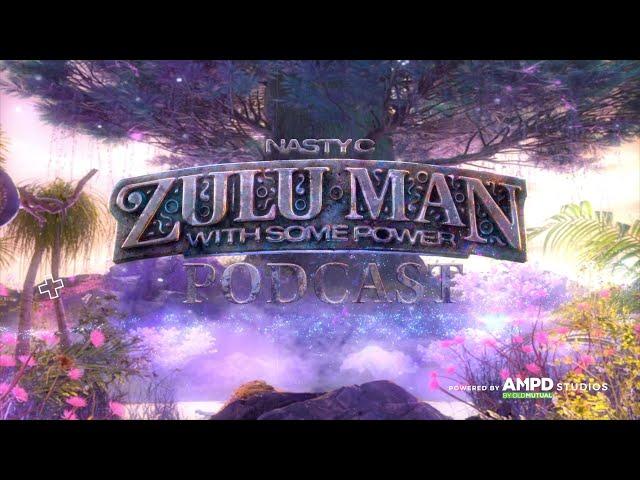 AMPD x Nasty C - Zulu Man With Some Power Podcast | Whoo Kid, MI & Obi Asika (Episode 2)