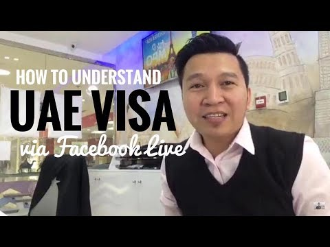 HOW TO UNDERSTAND UAE VISA (via FB Live)