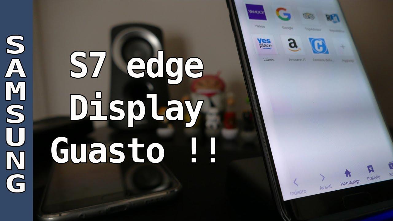 Galaxy S7 Edge Display Guasto Youtube