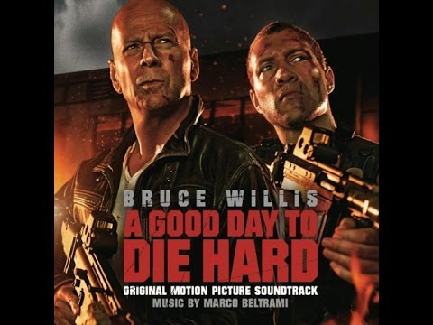 A Good Day To Die Hard Full Soundtrack (HD)