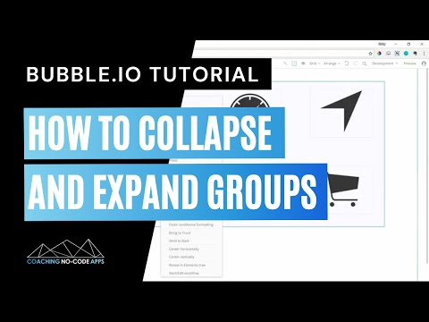 Working With Groups in Bubble.is (How to Collapse and Expand)