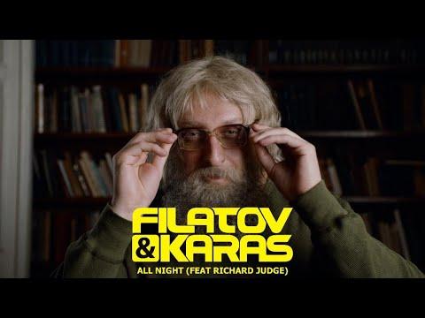 Filatov & Karas ft. Richard Judge - All Night