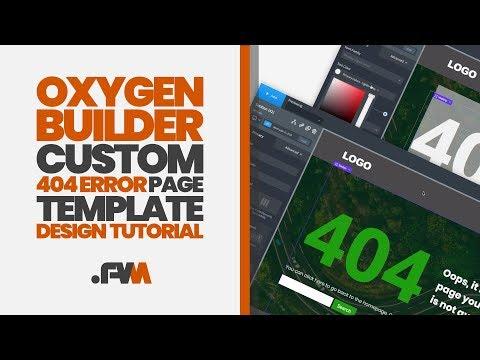 Oxygen Builder Custom 404 Error Page Design Tutorial