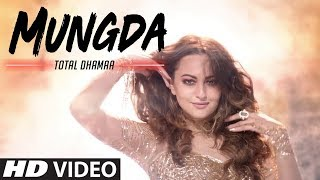 Mungda Song Total Dhamaal , Sonakshi Sinha , Latest New Hindi Songs 2019