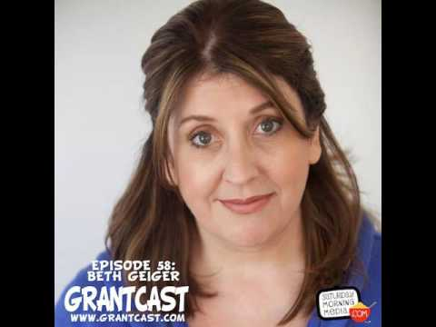 15 Minutes with actress Beth Geiger - GrantCast EPISODE #058 [AUDIO ONLY]
