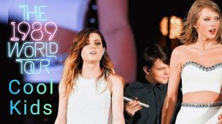 Taylor Swift & Echosmith - Cool Kids (Live on The 1989 World Tour)