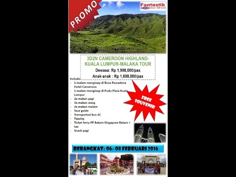 0811702016 Fantastik Tour and Travel 3D2N CAMEROON HIGHLAND KUL MELAKA TOUR