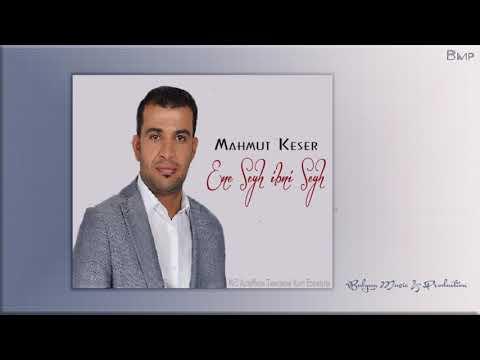 Mahmut KESER - Ene Seyh İbne Seyh