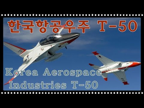 Look At This - Korea Aerospace Industries T-50 한국항공우주 T-50