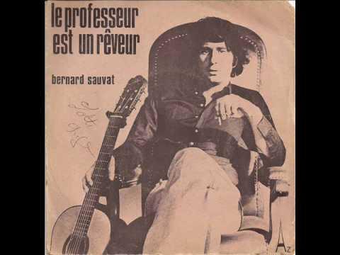 bernard sauvat-le professeur est un rêveur