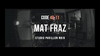 MAT FRAZ Code 40-11 drum playthrough - Ben plus heureux