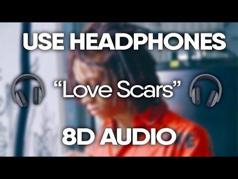 Trippie Redd - Love Scars (8D AUDIO) 🎧