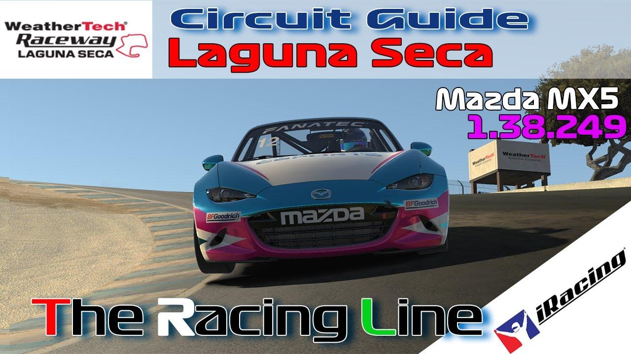 iRacing   Global Mazda Mx-5 Cup   Circuit Guide - Laguna Seca - 1.38.249 - Week 12