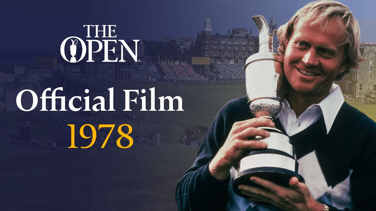 Jack Nicklaus wins at St Andrews | The Open Official Film 1978
