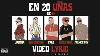 Jamsha & Don Chezina -20 Uñas Remix Feat Falo, Guelo Star & Frankie Boy (Pautado)