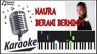 Naura - Berani Bermimpi (karaoke)