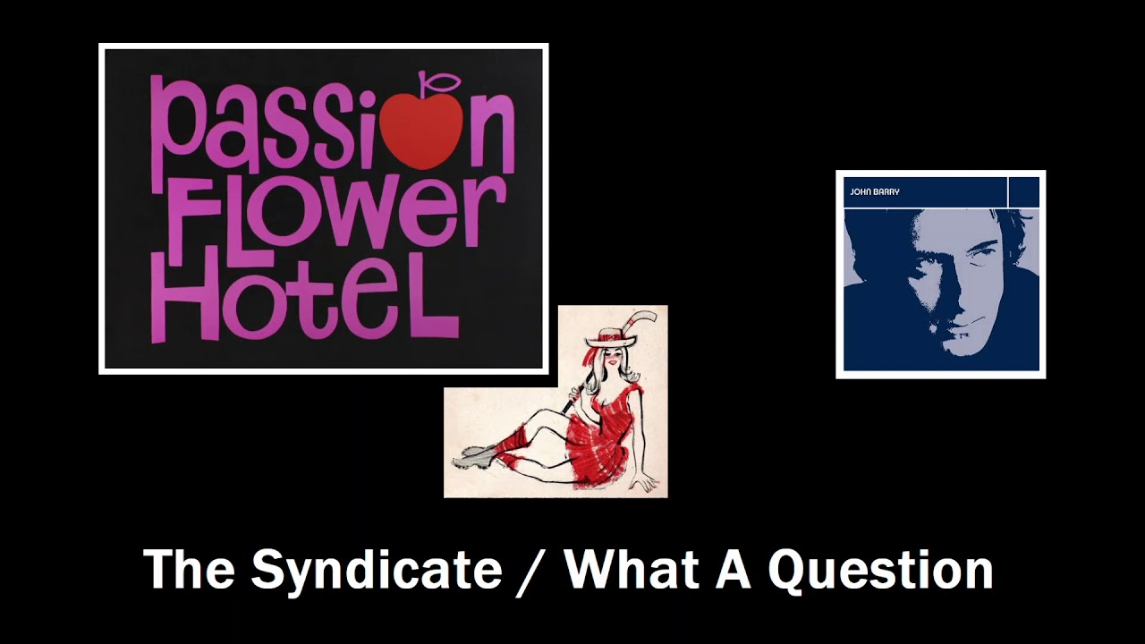 John Barry 45 The Syndicate What A Question Youtube